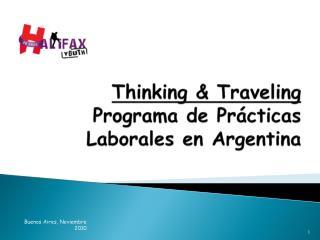 Thinking & Traveling Programa de Prácticas Laborales en Argentina