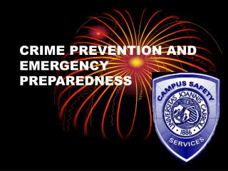 CRIME PREVENTION AND EMERGENCY PREPAREDNESS