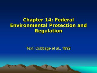 Chapter 14: Federal Environmental Protection and Regulation