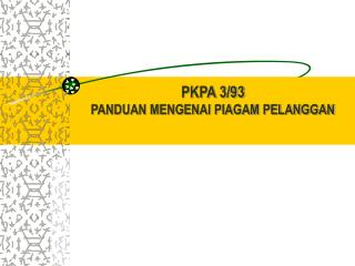 PKPA 3/93 PANDUAN MENGENAI PIAGAM PELANGGAN