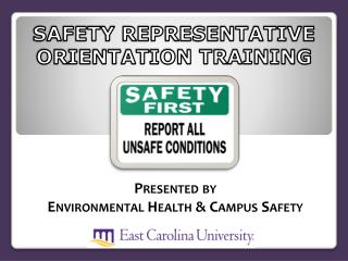 SAFETY REPRESENTATIVE ORIENTATION TRAINING