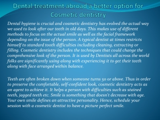 Dental treatment abroad a better option for Cosmetic dentist
