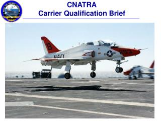 CNATRA Carrier Qualification Brief