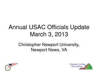 Annual USAC Officials Update March 3, 2013