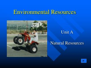 Environmental Resources