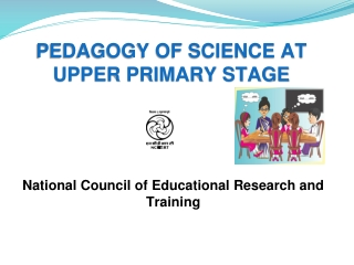 PEDAGOGY OF SCIENCE AT UPPER PRIMARY STAGE