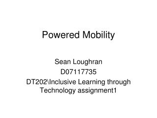 Powered Mobility
