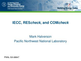 IECC, RES check , and COM check