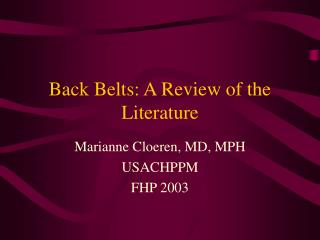 Back Belts: A Review of the Literature