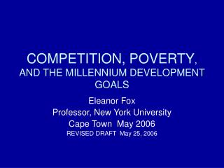 COMPETITION, POVERTY , AND THE MILLENNIUM DEVELOPMENT GOALS