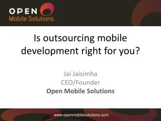 Is outsourcing mobile development right for you ?