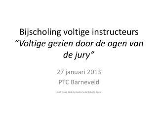 """Bijscholing voltige instructeurs """"Voltige gezien door de ogen van de jury"""""""