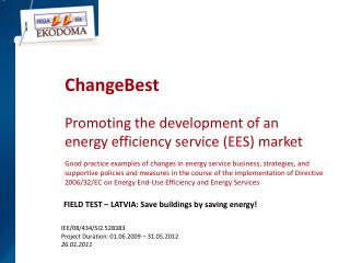 ChangeBest  Promoting the development of an energy efficiency service EES market   Good practice examples of changes in