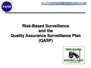 Risk-Based Surveillance and the Quality Assurance Surveillance Plan (QASP)