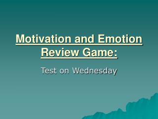 Motivation and Emotion Review Game: