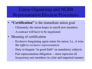 Union Organizing and NLRB Representation Election Procedures