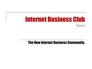 Internet Business Club Nigeria