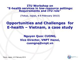 Opportunities and Challenges for E-health – Vietnam, a case study