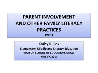 PARENT INVOLVEMENT  AND OTHER  FAMILY LITERACY  PRACTICES P art 3