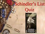 Schindler s List Quiz