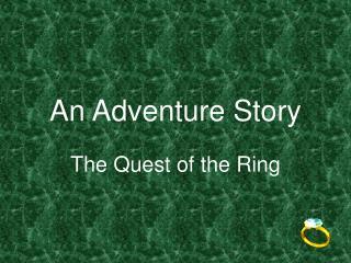 An Adventure Story