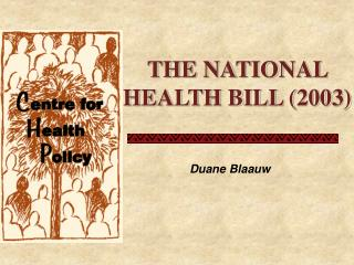 THE NATIONAL HEALTH BILL (2003)