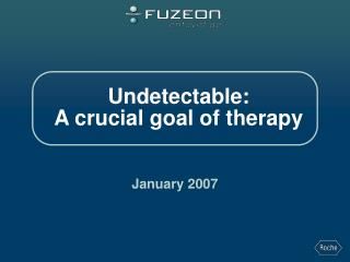 Undetectable: A crucial goal of therapy
