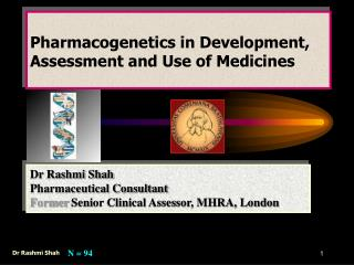 Pharmacogenetics in Development, Assessment and Use of Medicines