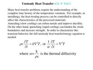 Unsteady Heat Transfer  (Ch. 9- YAC)