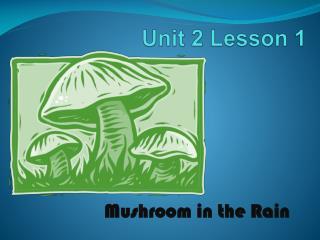 Unit 2 Lesson 1