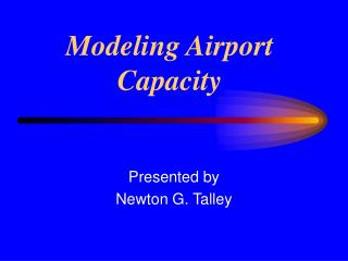 Modeling Airport Capacity