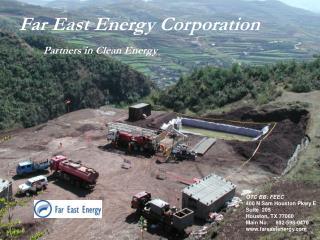Far East Energy Corporation Partners in Clean Energy