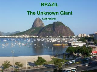 BRAZIL The Unknown Giant