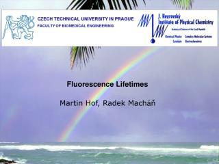 Fluorescence Lifetimes