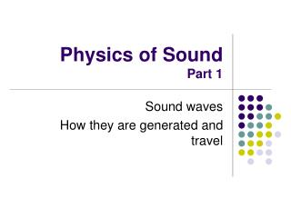 Physics of Sound Part 1