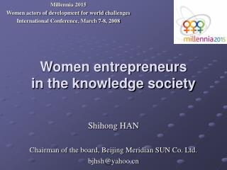 Women entrepreneurs in the knowledge society