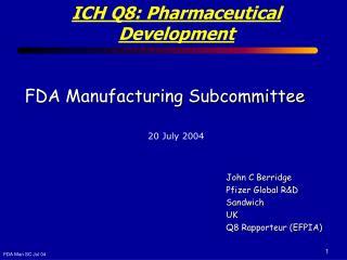FDA Manufacturing Subcommittee