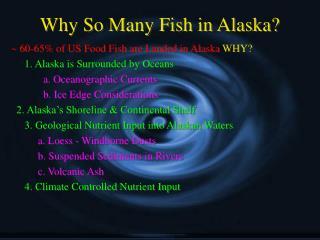 Why So Many Fish in Alaska?