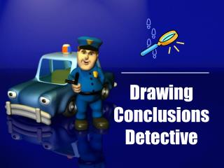 Drawing Conclusions Detective