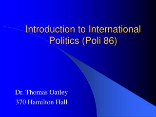 Introduction to International Politics (Poli 86)