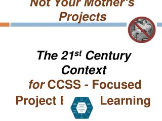 Not Your Mother's Projects