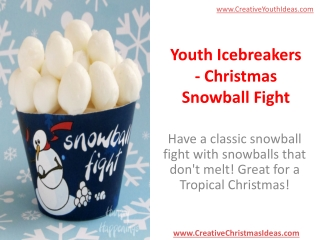 Youth Icebreakers - Christmas Snowball Fight