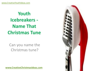 Youth Icebreakers - Name That Christmas Tune