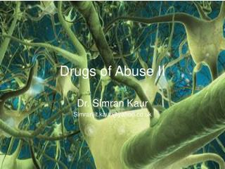 Drugs of Abuse II