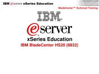 IBM BladeCenter HS20 (8832)