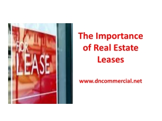 The Importance of Real Estate Leases