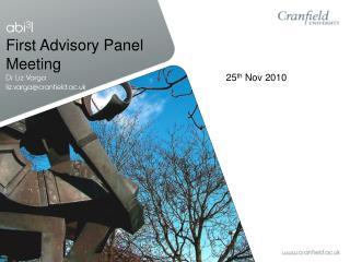 abi 3 l First Advisory Panel Meeting Dr Liz Varga liz.varga@cranfield.ac.uk