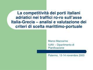 Marco Mazzarino IUAV – Dipartimento di Pianificazione Palermo, 13-14 novembre 2003