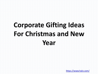 Corporate Gifting Ideas For Christmas and New Year