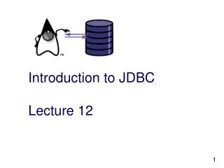 Introduction to JDBC Lecture 12